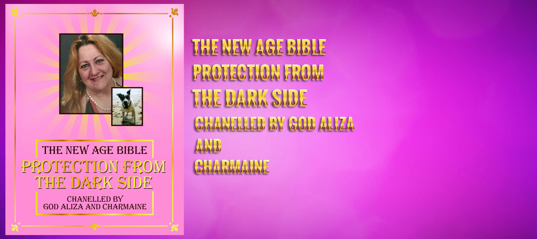 Spell Protection - The New Age Bible - Protection From The Darkside